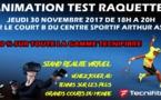 Animation Test raquettes Tecnifibre - Jeudi 30 Novembre de 18h à 20h